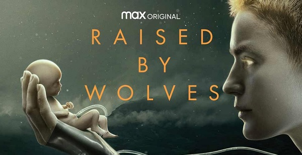 Raised by Wolves - Una Nuova Umanità